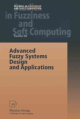 Advanced Fuzzy Systems Design and Applications
