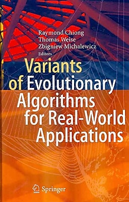 Variants of Evolutionary Algorithms for Real-World Applications