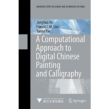 A Computational Approach to Digital Chinese Painting and Calligraphy