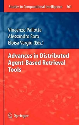 Advances in Distributed Agent-Based Retrieval Tools (Studies in Computational Intelligence)