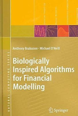 Biologically Inspired Algorithms for Financial Modeling