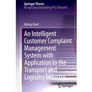 An Intelligent Customer Complaint Management System