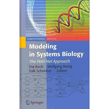 Modeling in Systems Biology: The Petri Net Approach (Computational Biology)
