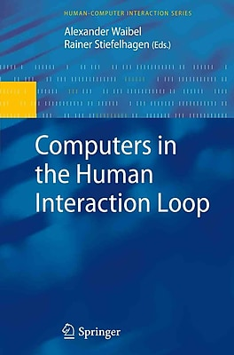 Computers in the Human Interaction Loop (Human-Computer Interaction Series)