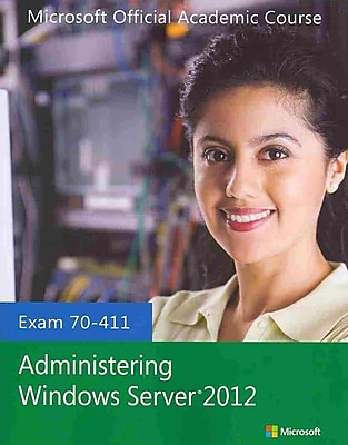 70-411 Administering Windows Server 2012 with Lab Manual and MOAC Labs Online Set