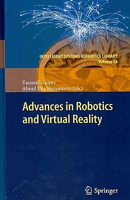 Advances in Robotics and Virtual Reality (Intelligent Systems Reference Library)