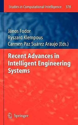 Recent Advances in Intelligent Engineering Systems (Studies in Computational Intelligence)