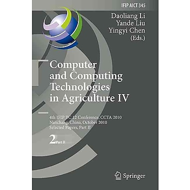 Computer & Computing Technologies in Agriculture IV