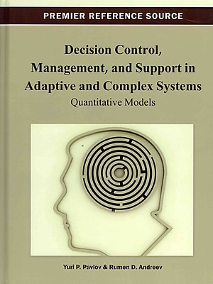 Decision Control, Management, and Support in Adaptive and Complex Systems