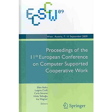 Proceedings of the 11th European Conference on Computer Supported Cooperative Work
