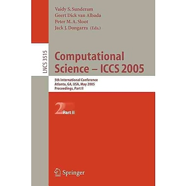 Computational Science -- ICCS 2005: 5th International Conference