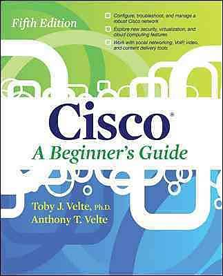 Cisco A Beginner's Guide, Fifth Edition