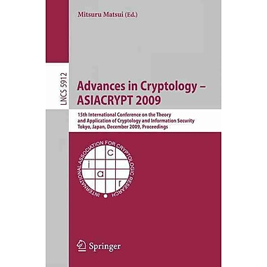 Advances in Cryptology - ASIACRYPT 2009