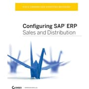 """Sybex ® """"Configuring SAP ERP Sales and Distribution"""" Book"""
