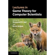 """Cambridge University Press """"Lectures in Game Theory for Computer Scientists"""" Book"""