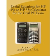 """Createspace™ """"Useful Equations for HP 35s or HP 33s Calculator for the Civil PE Exam"""" Paperback Book"""