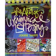 """Interweave Press """"The Art Of Whimsical Lettering"""" Paperback Book"""