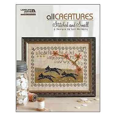 All Creatures Stitched and Small (Leisure Arts #5336)