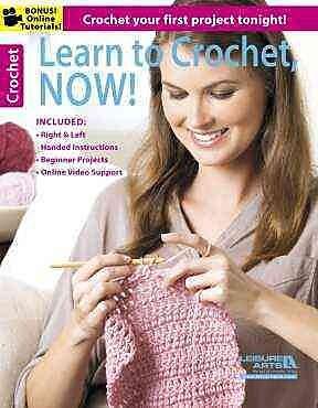 Learn to Crochet, Now