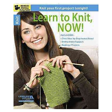 Learn to Knit, Now