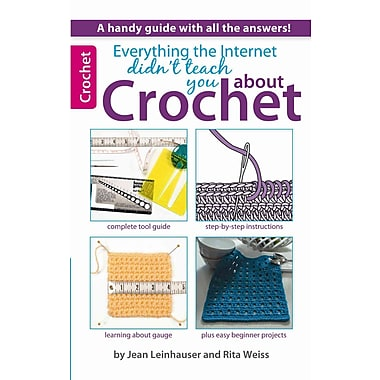 Everything the Internet Didn't Teach You About Crochet