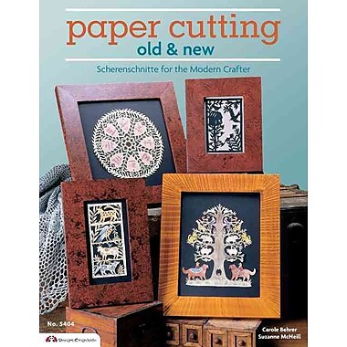 Paper Cutting Old & New: Scherenschnitte for the Modern Crafter (Design Originals)