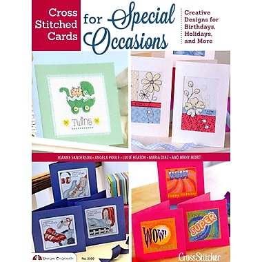 Cross Stitched Cards for Special Occasions: Creative Designs for Birthdays, Holidays, and More