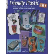 Friendly Plastic 101