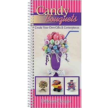 Candy Bouquets, Delicious Designs