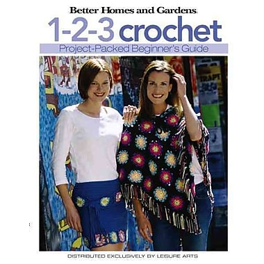 Better Homes and Gardens: 1-2-3 Crochet (Leisure Arts #4333)