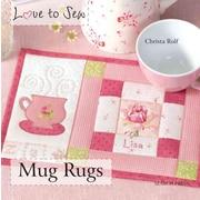 Mug Rugs (Love to Sew)
