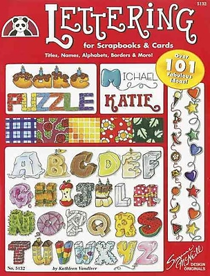 Lettering 101 for Scrapbooks & Cards (DO #5132) (Design Originals Can Do Crafts)