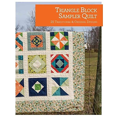 Triangle Block Sampler Quilt: 25 Traditional and Original Designs (Quilt Essentials)