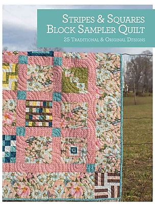 Stripes and Squares Block Sampler Quilt: 25 Traditional and Original Designs (Quilt Essentials)