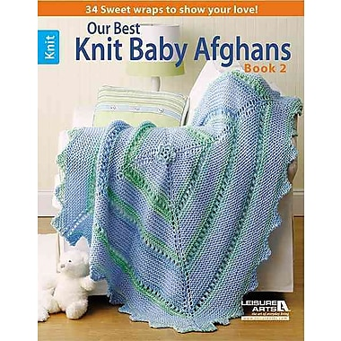 Our Best Knit Baby Afghans, Book 2 (Leisure Arts #5124)