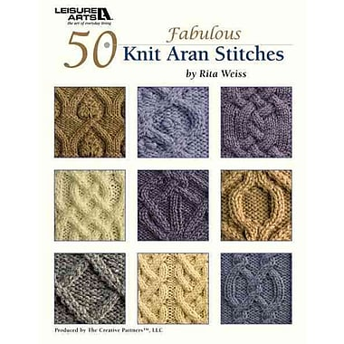 50 Knit Aran Stitches (Leisure Arts #4530)