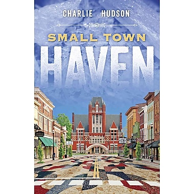 Small Town Haven (American Quilter's Society Fiction)