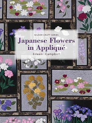 Japanese Flowers in Applique (Milner Craft Series)