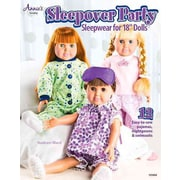 """Sleepover Party: Sleepwear for 18"""" Dolls (Annie's Sewing)"""