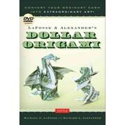 LaFosse & Alexander's Dollar Origami: Convert Your Ordinary Cash into Extraordinary Art! [Full-Color Book & Instructional DVD]