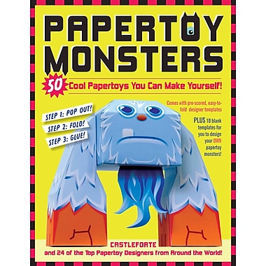 Papertoy Monsters: 50 Papertoy Projects for Kids of Every Age