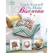 TEACH YOURSELF TO MAKE BISCORNU (Leisure Arts #5406)