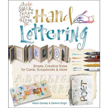 Hand Lettering: Simple, Creative Styles for Cards, Scrapbooks & More