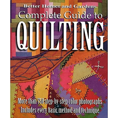14432 BK Complete Guide to Quilting by Better Homes and Gardens