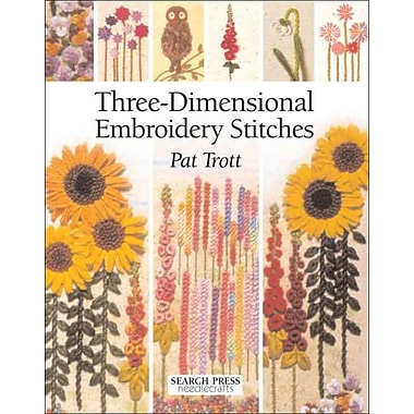 Three-Dimensional Embroidery Stitches (Needlecrafts)