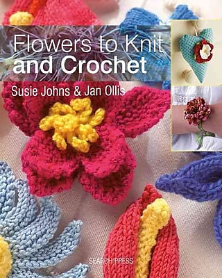 Flowers to Knit & Crochet