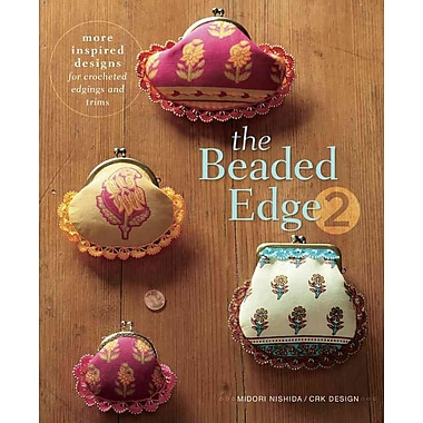 The Beaded Edge 2: More Inspired Designs for Crocheted Edgings and Trims