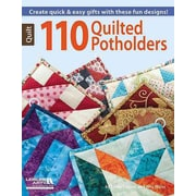 110 Quilted Potholders (Leisure Arts Quilt)