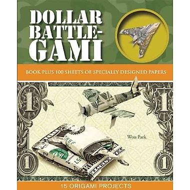 Dollar Battle-Gami (Origami Books)