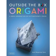 Outside the Box Origami: A New Generation of Extraordinary Folds